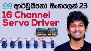 Arduino Sinhala 23 - 16 Channel Servo Driver NisalHe